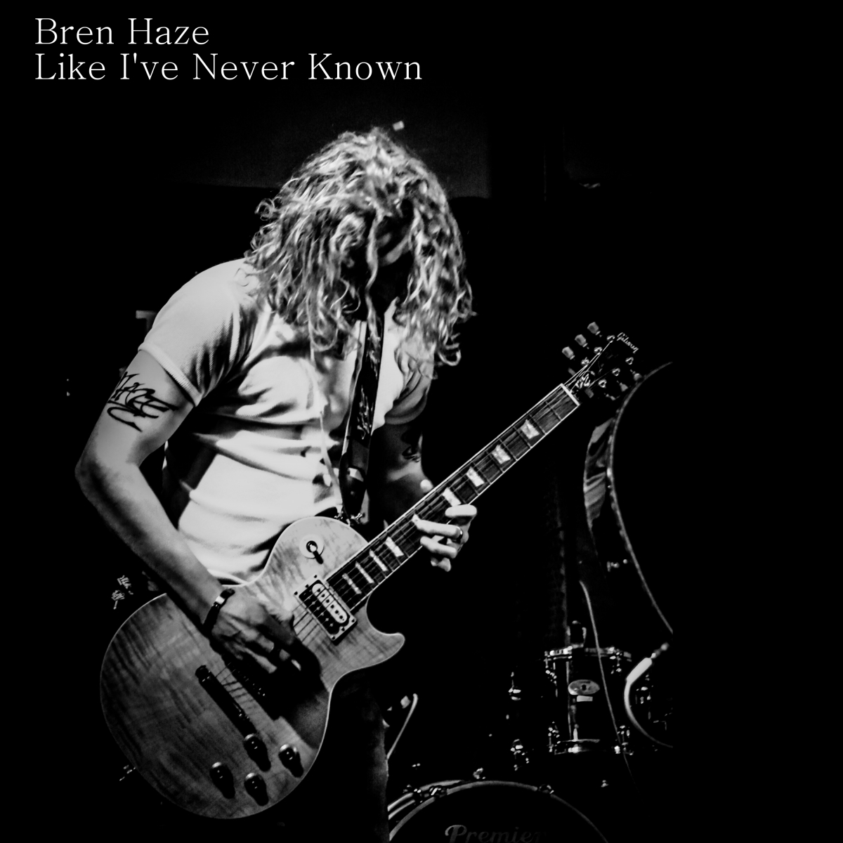 Like I've Never Known - Bren Haze